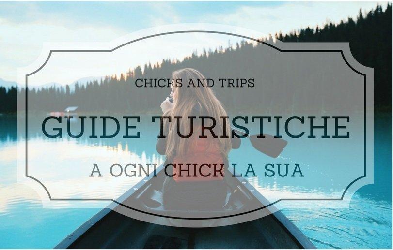Guide turistiche: a ogni chick la sua